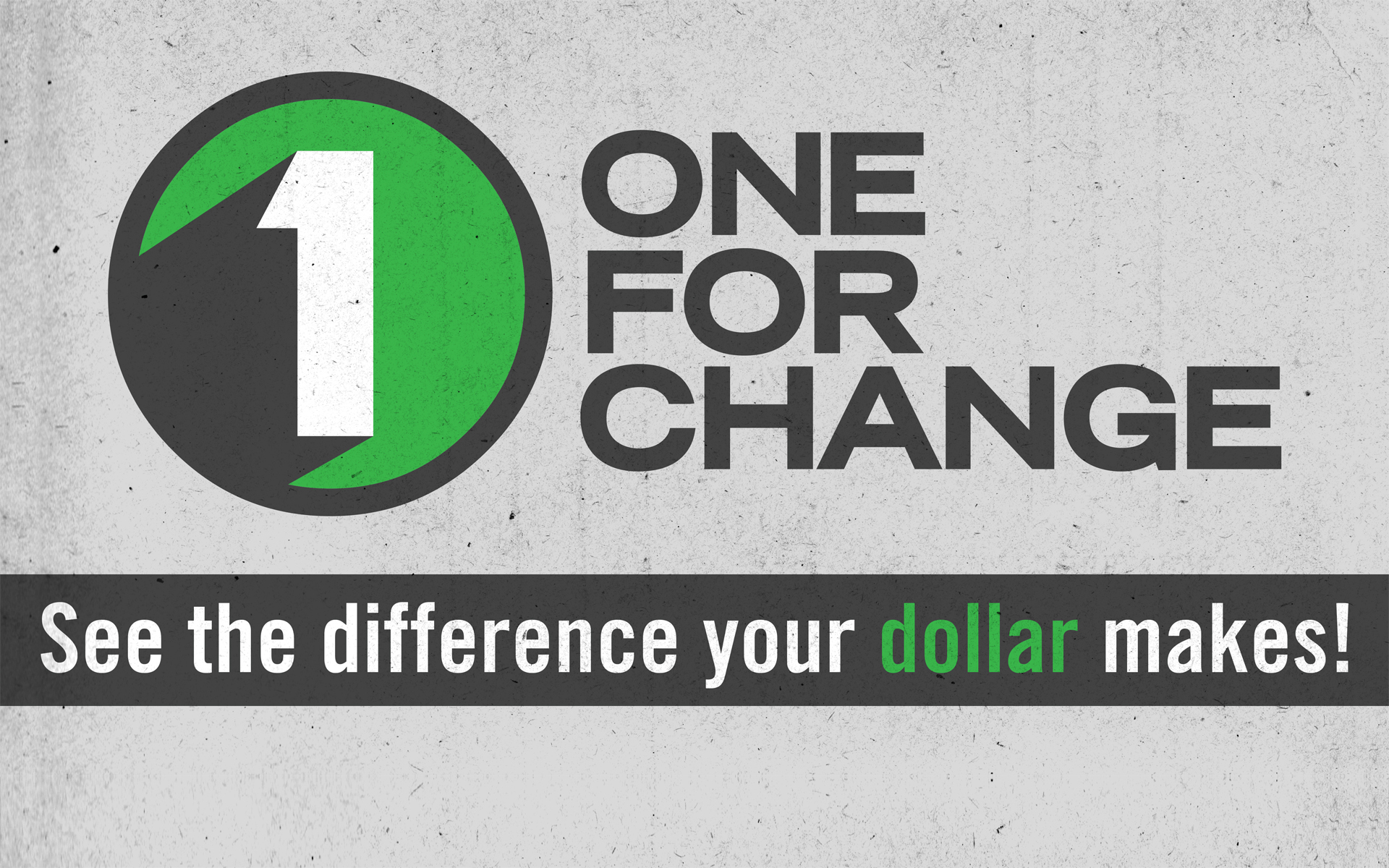 One for Change