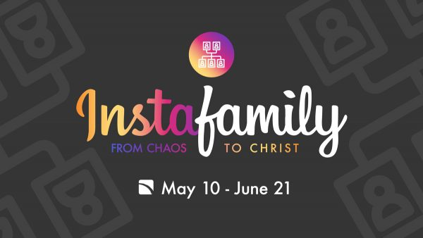 Instafamily | Week 5 | Resolving Conflict Image