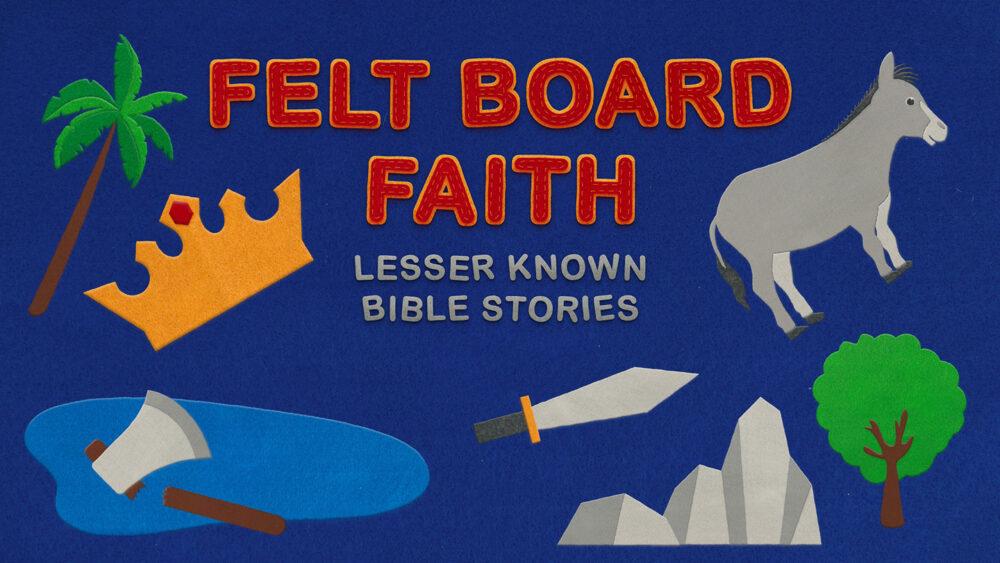 Felt Board Faith