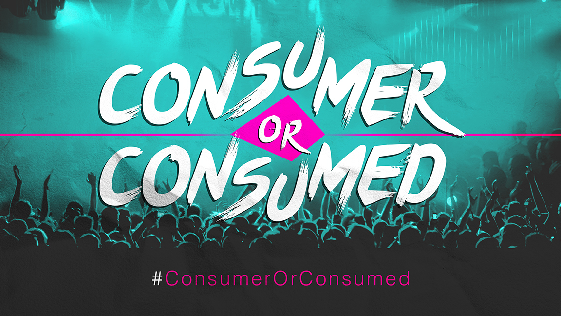 Consumer or Consumed Week 2